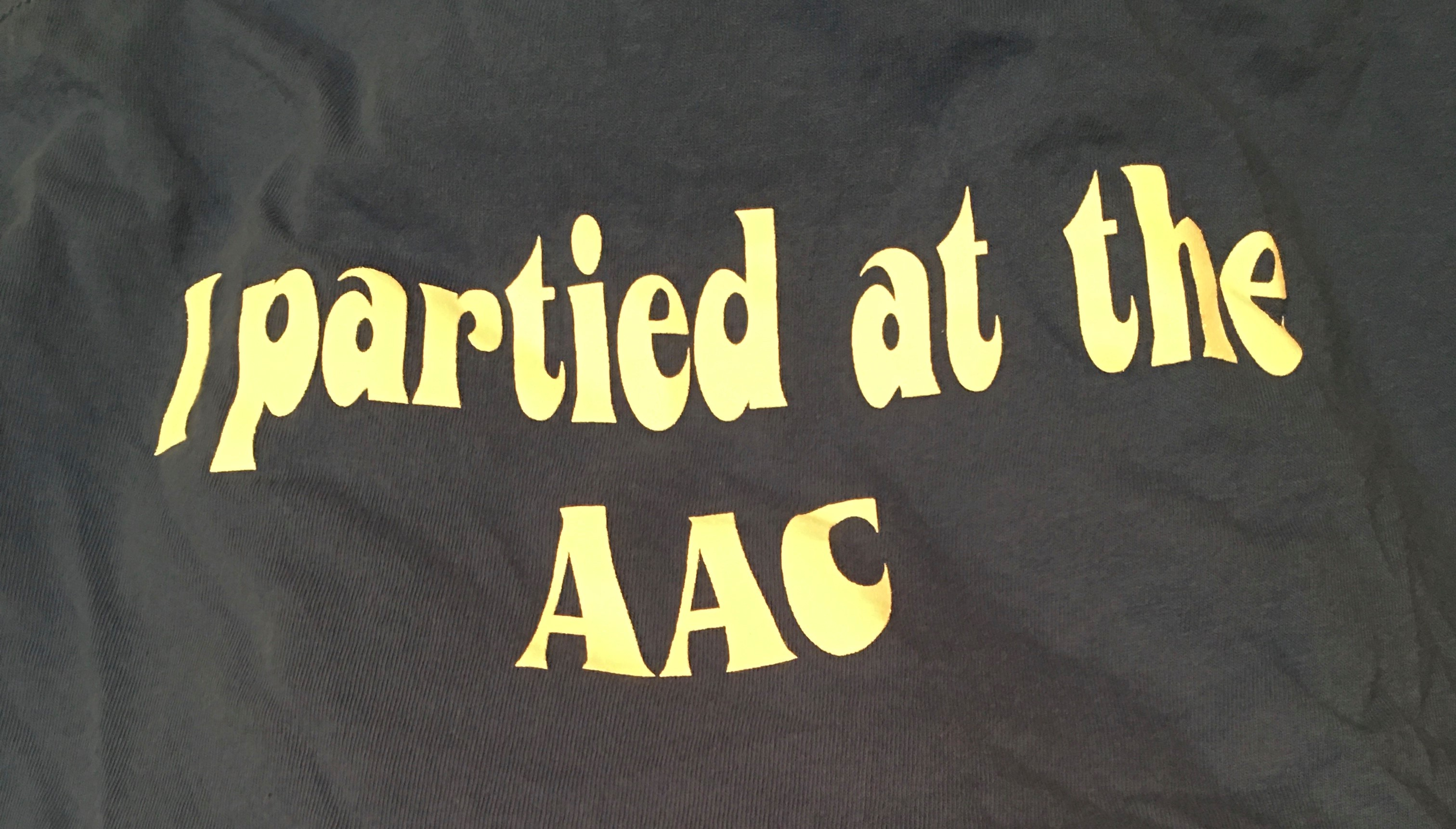 I Partied at the AAC T-shirt